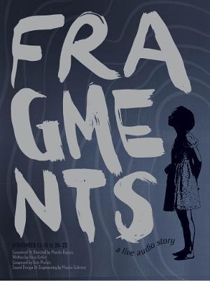 Mandie Rapoza Presents FRAGMENTS, a Live Audio Story