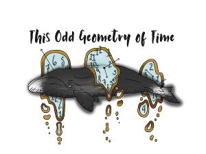 Adelphi To Stage First Fully Virtual Theatrical Production, THIS ODD GEOMETRY OF TIME