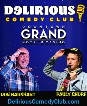 Comedian Pauly Shore Brings More Hilarity To Delirious Comedy Club In Downtown Las Vegas