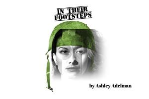 Ashley Adelman's IN THEIR FOOTSTEPS Audio Play Available Now