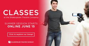 Shakespeare Theatre Company Extends Its Popular Series Of Online Classes For Adults