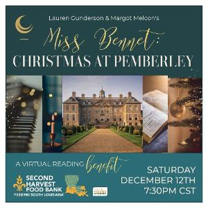 Crescent City Stage Presents MISS BENNET: CHRISTMAS AT PEMBERLY