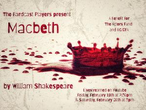 The Bardcast Players Present Shakespeare's MACBETH