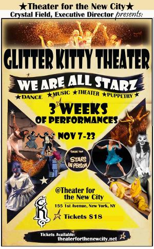 Glitter Kitty Theater Presents WE ARE ALL STARZ! Inaugural Dance Theater Festival