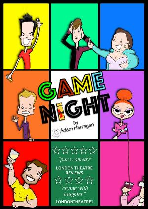 Ear to Ear Productions Ltd. Presents GAME NIGHT by Adam Hannigan