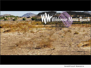 Sussman-Hoyt Productions, Inc. Opens Wildomar Movie Ranch