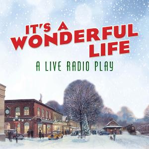 Music Theatre Of CT Presents IT'S A WONDERFUL LIFE: A LIVE RADIO PLAY