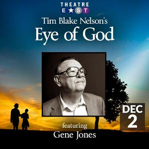 Tim Blake Nelson's EYE OF GOD: Reading Starring Gene Jones