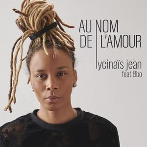 Lycinais Jean Released Her New Single 'Au Nom De L'Amour'