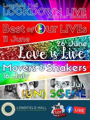 Longfield Hall Presents LOCKDOWN LIVE