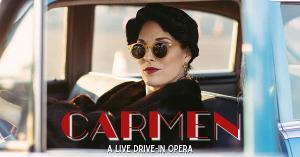 Opera Santa Barbara Announces CARMEN, A Live Drive-In Opera