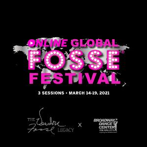 The Verdon Fosse Legacy and Broadway Dance Center Present The Online Global Fosse Festival