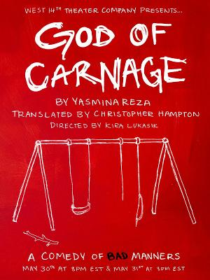 GOD OF CARNAGE to be Presented by West 14th Theater Company