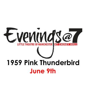 Evenings@7 Presents 1959 PINK THUNDERBIRD