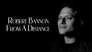 Entertainer Robert Bannon Reaches 40k Views For Debut Single 'From A Distance'