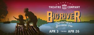 BIG RIVER Up Next For Broadway On The Brazos At Granbury Opera House