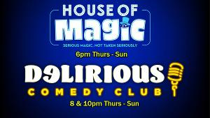 Delirious Comedy Club Brings House Of Magic & Special Guest Pauly Shore To Las Vegas Lineup