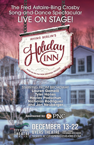 City Springs Theatre Presents The Regional Premiere Of HOLIDAY INN