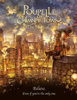 Showcase Of Musical POUPELLE OF CHIMNEY TOWN To Be Streamed Online Ahead Of Theatrical Opening
