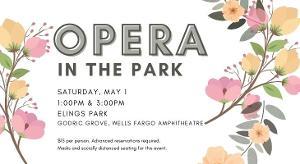 Opera Santa Barbara Presents Live Opera At Elings Park