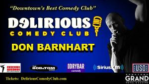 Comedian Don Barnhart Announces Upcoming Shows at Delirious Comedy Club