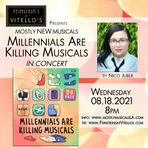 MostlyNEWmusicals Presents Nico Juber's MILLENNIALS ARE KILLING MUSICALS At Feinstein's At Vitello's