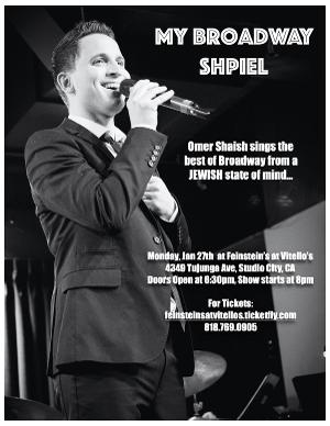 Omer Shaish Presents MY BROADWAY SHPIEL - The Best Of Broadway From A Jewish State Of Mind