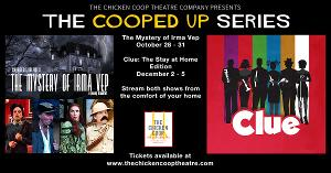 The Chicken Coop Theatre Company Presents THE COOPED-UP SERIES
