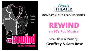 Createtheater Will Present Online Premiere of REWIND: A NEW 80s MUSICAL This Month