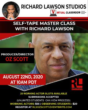 Richard Lawson Studios Master Class Series Welcomes Producer/Director Oz Scott