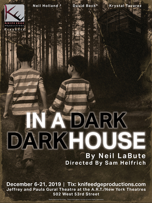 Knife Edge Productions To Present Neil LaBute's IN A DARK DARK HOUSE