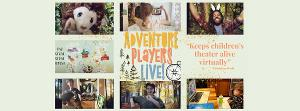 Adventure Players Live! Presents Interactive Online Performances For Children