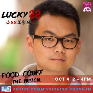Queens Council On The Arts and Flushing Town Hall To Showcase Virtual Reading Of Musical LUCKY 88 By Marcus Yi