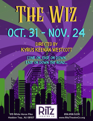The Ritz Theatre Company Presents Cultural Musical Masterpiece, THE WIZ