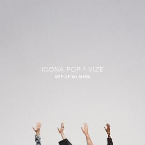Icona Pop Joins Vize on New Song 'Off of My Mind'