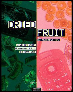 Permafrost Theatre Collective's Icebreaker Series Presents Reading of DRIED FRUIT