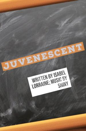 On Brand Productions Presents New Musical JUVENESCENT