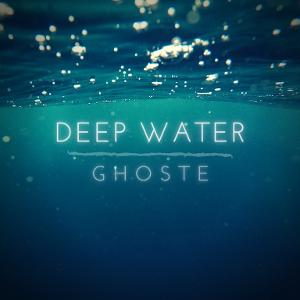 Electro-Pop Artist GHOSTE Releases New Single 'DEEP WATER' Out Now!