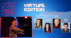 VIDEO: THE EARLY NIGHT SHOW – Virtual Edition Out Now