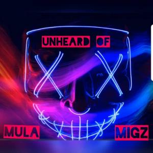 Mula Migz Makes a Comeback With 'Unhead Of'