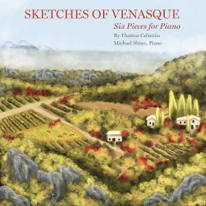 Thomas Cabaniss' SKETCHES OF VENASQUE Released