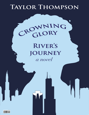 Debut Novel Crowning Glory: River's Journey