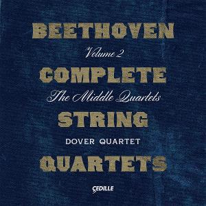 Dover Quartet to Perform Beethoven's 'Middle Quartets' On New Cedille Records Album