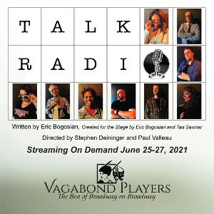 TALK RADIO Will Be the Fist Virtual Production For Vagabond Players
