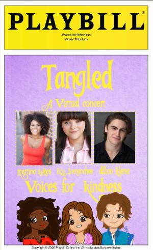 TANGLED: A VIRTUAL CONCERT: An Inspiring Production In The Age Of Covid Streaming Now