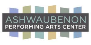 Ashwaubenon Performing Arts Center Announces 2021-2022 Performing Arts Season