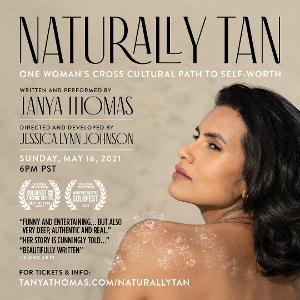 Tanya Thomas' NATURALLY TAN to be Live-streamed Worldwide