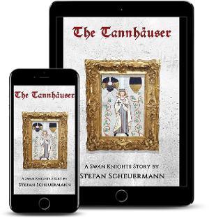 Stefan Scheuermann Releases New Alternative History Fantasy Novel THE TANNHAUSER