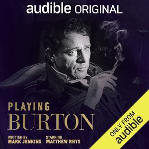 Matthew Rhys Performs PLAYING BURTON On Audible