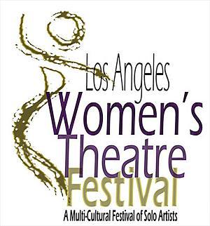 Los Angeles Women's Theatre Festival Opens March 25